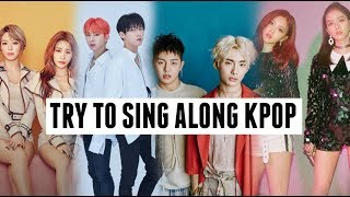 Video TRY TO SING ALONG KPOP MP3, 3GP, MP4, WEBM, AVI, FLV Maret 2019