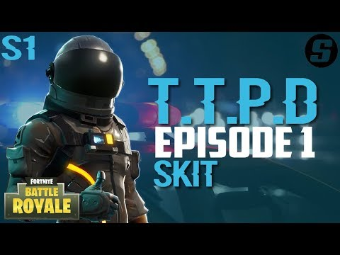 T.T.P.D Evaluation Day | Fortnite: Battle Royale [Skit] | S1Ep1