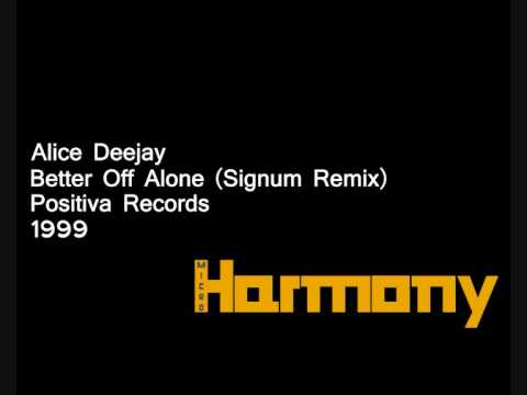 Better Off Alone (Signum remix)