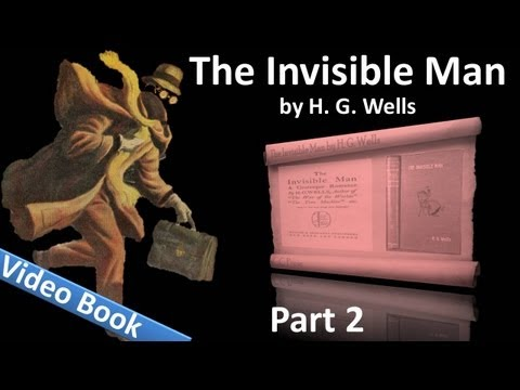 Video Part 2 - The Invisible Man Audiobook by H. G. Wells (Chs 18-28) download in MP3, 3GP, MP4, WEBM, AVI, FLV January 2017