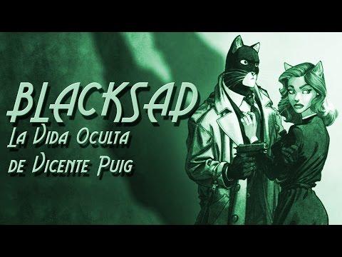 BLACKSAD: La Vida Oculta de Vicente Puig (3/8)