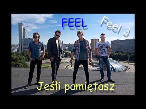 Tekst piosenki Feel - Jeśli pamiętasz po polsku
