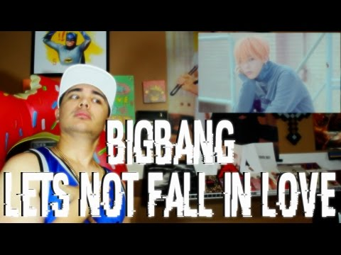 Video BIGBANG - LET'S NOT FALL IN LOVE MV Reaction [GD STARE THO] download in MP3, 3GP, MP4, WEBM, AVI, FLV February 2017