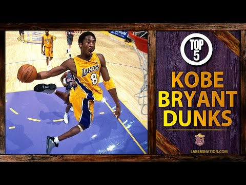 Video: Kobe Bryant's Top 5 Dunks Of All-Time
