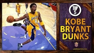 Kobe Bryant's Top 5 Dunks Of All-Time