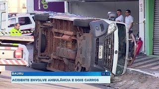 Acidente entre ambulância e carro deixam seis pessoas feridas em Bauru