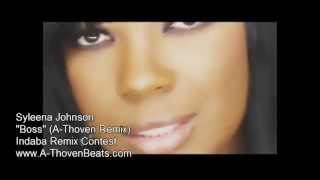 Syleena Johnson - A Boss (A-Thoven Remix)