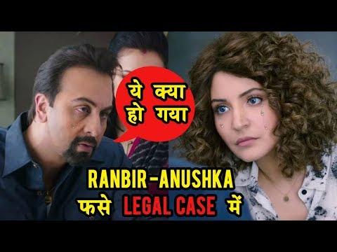 Anushka Sharma And Ranbir Kapoor In Legal Trouble