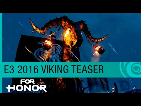 For Honor E3 2016 Teaser Trailer — The Vikings Are Coming