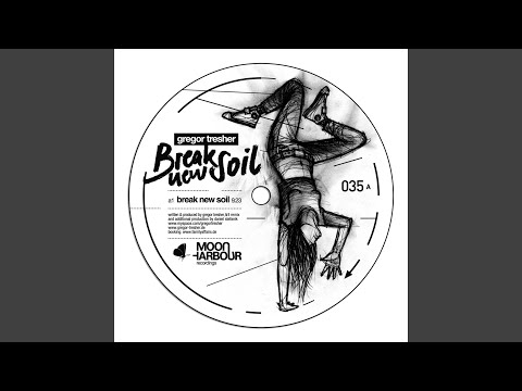 Break New Soil (Daniel Stefanik Remix)