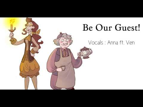 Be Our Guest (female Version/genderbender) 【Anna // Ft. Ven】『Beauty And The Beast』