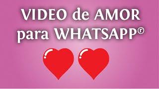 Video De Amor Para Tu Whatsapp: Un Mensaje Romántico Para Compartir
