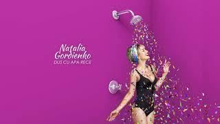 Download Lagu Natalia Gordienko - Dus cu Apa Rece (2018) Mp3