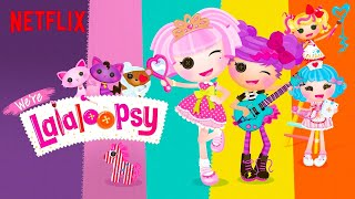 We're Lalaloopsy Netflix Original Series | Official Trailer | Now Streaming on Netflix!