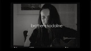 """Brother"" is Kodaline's new single - check it out if you haven't already! lyrics and chords below - since I couldn't find them ..."