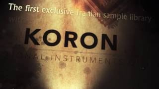 Release trailer for KORON, a stunning collection of Middle Eastern instruments with over 17000 samples / 1200 performances, available as a sample library by Impact Soundworks and available now for Kontakt (VST, AU, AAX):https://impactsoundworks.com/product/koron-traditional-instruments-of-iran/ISW on Facebook: http://facebook.com/ImpactSoundworksISW on Twitter: http://twitter.com/ISoundworksISW on SoundCloud: http://soundcloud.com/isworks