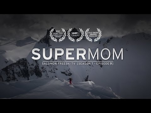 Super Mom - Salomon Freeski TV S7 E09