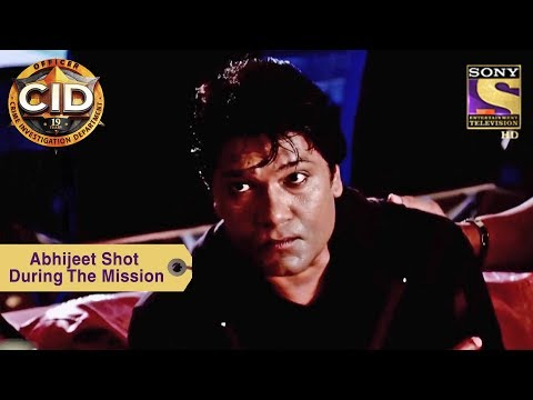 Your Favorite Character | Abhijeet Shot During The Mission | Cid