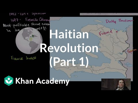 Haitian Revolution (Part 1) (video) | Khan Academy