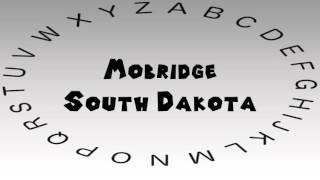 Mobridge (SD) United States  city photo : How to Say or Pronounce USA Cities — Mobridge, South Dakota