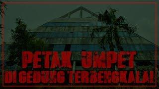 Video PETAK UMPET | Di Gedung Angker Piramida Semarang ft KIFLYF, EZPZ & Emelly Firdaus MP3, 3GP, MP4, WEBM, AVI, FLV Desember 2017