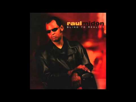 Raul Midón - Every Day (Blind to Reality)