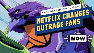 Netflix Changes Outrage Neon Genesis Evangelion Fans - IGN Now by IGN