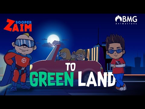 Sooper Zaim | Episode 6 | To Green Land | Happy Kid | BMG