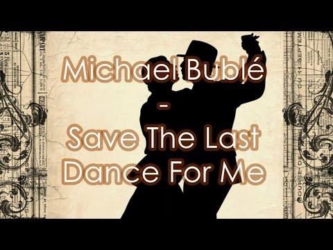 Michael Bublé - Save The Last Dance For Me subtitulos español