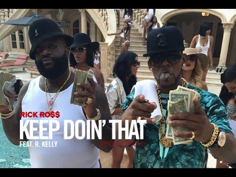 BTS: Rick Ross ft R. Kelly – Keep Doin' That (Rich Bitch)