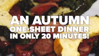An Autumnal One-Sheet Dinner in Only 20 minutes! by Chowhound