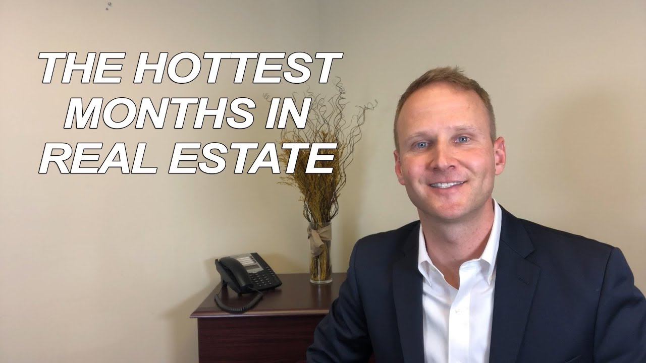 What Are the Hottest Months in Real Estate?