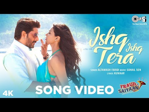 Ishq Ishq Tera Official Song- Fraud Saiyaan | Arshad Warsi, Sara Loren | Altamash Faridi |Sohail Sen