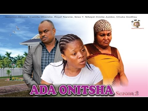 Ada Onitsha Season 2     - 2015 Latest  Nigerian Nollywood  Movie