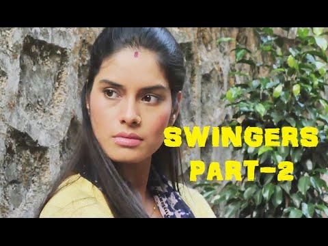 """""""SWINGERS"""" - A SHORT FILM (PART - 2)"""
