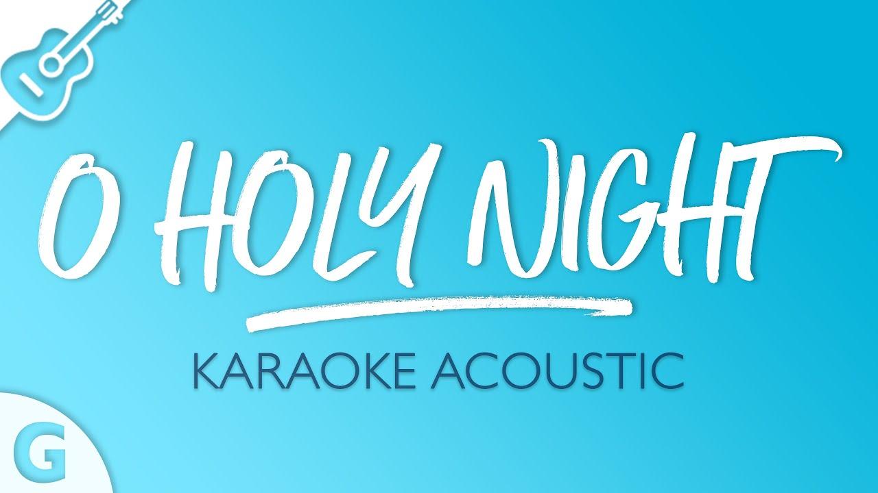 O Holy Night (Karaoke Acoustic Guitar | Key of A)
