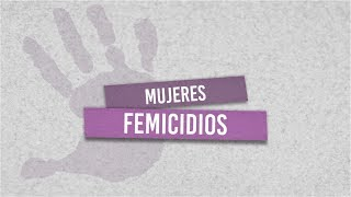 Mujeres: Femicidio