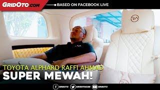 Video Nyobain Toyota Alphard Raffi Ahmad Buatan Lombardi MP3, 3GP, MP4, WEBM, AVI, FLV Agustus 2018