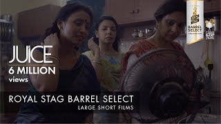 Video JUICE I NEERAJ GHAYWAN I SHEFALI SHAH I ROYAL STAG BARREL SELECT LARGE SHORT FILMS MP3, 3GP, MP4, WEBM, AVI, FLV Januari 2018