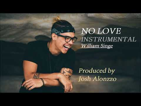 No Love - William Singe (Instrumental)