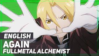 Fullmetal Alchemist OP  Again  ENGLISH Ver  AmaLee