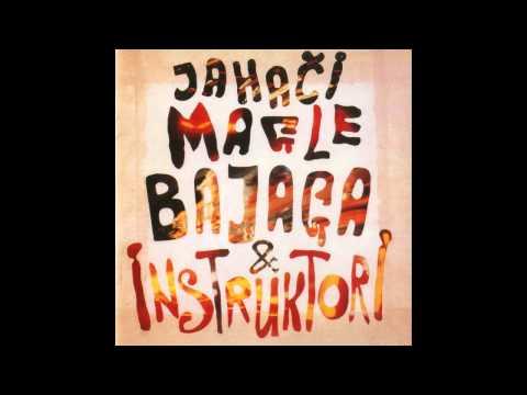 Bajaga i instruktori - Ja Mislim 300 Na Sat lyrics