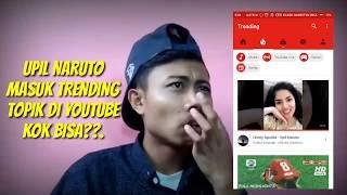 Video Masuk trending topik NO 1- UPIL NARUTO (TOLITOLI) MP3, 3GP, MP4, WEBM, AVI, FLV September 2017