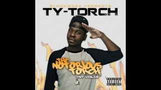 Ty-Torch (Blockwork Boyz) Wildin' 4 Respect
