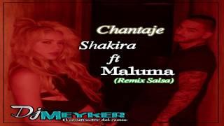 102 Shakira ft  Maluma   Chantaje  Meyker Edit Versión Salsa