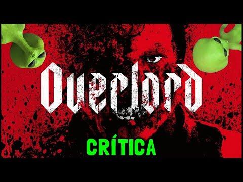 OPERAÇÃO OVERLORD (2018) - Crítica