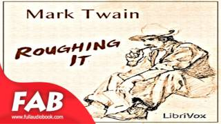 Roughing It Part 1/2 Full Audiobook by Mark TWAIN by Travel & Geography, Memoirs