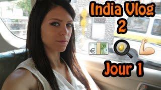 INDIA VLOG 2 - JOUR 1 (Repas, Argent de poche, Courses et Salle de Sport)