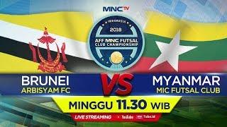 Download Lagu ARBISYAM FC (BRUNEI) VS MIC FUTSAL CLUB (MYANMAR) -  (FT : 0-9)AFF MNC FUTSAL CLUB CHAMPIONSHIP 2018 Mp3