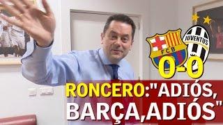 Video Barcelona 0-0 Juventus | Roncero y la eliminación del Barça de la Champions | Diario AS MP3, 3GP, MP4, WEBM, AVI, FLV Februari 2018